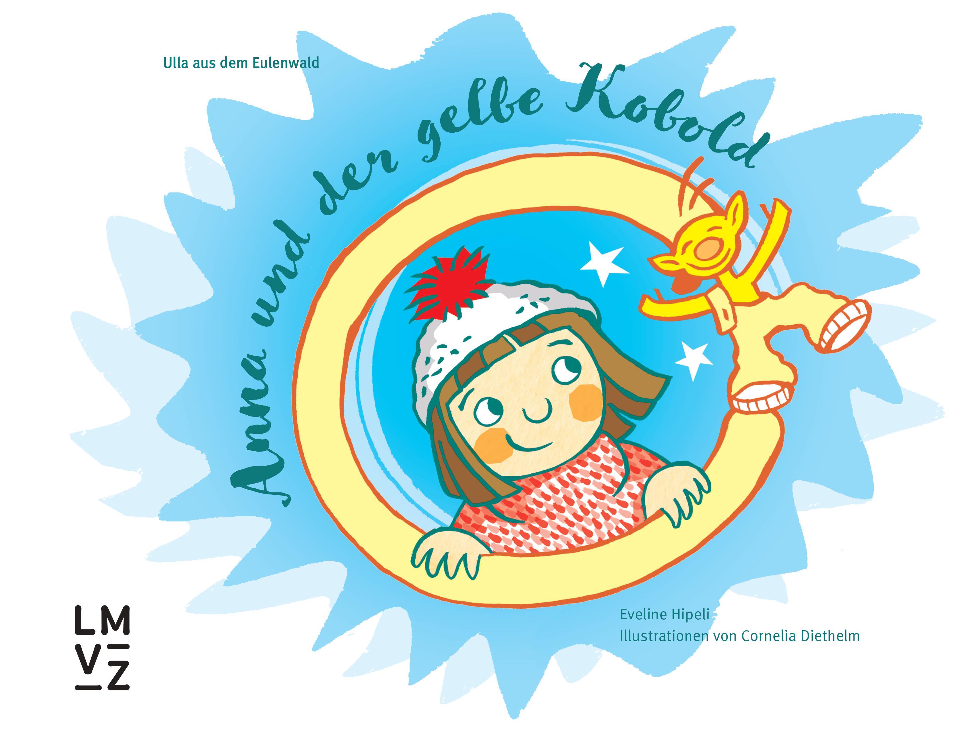 Ulla aus dem Eulenwald   Lehrmittelverlag Zürich